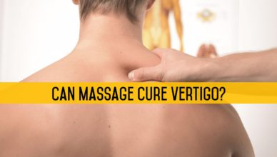 Can Massage Cure Vertigo?
