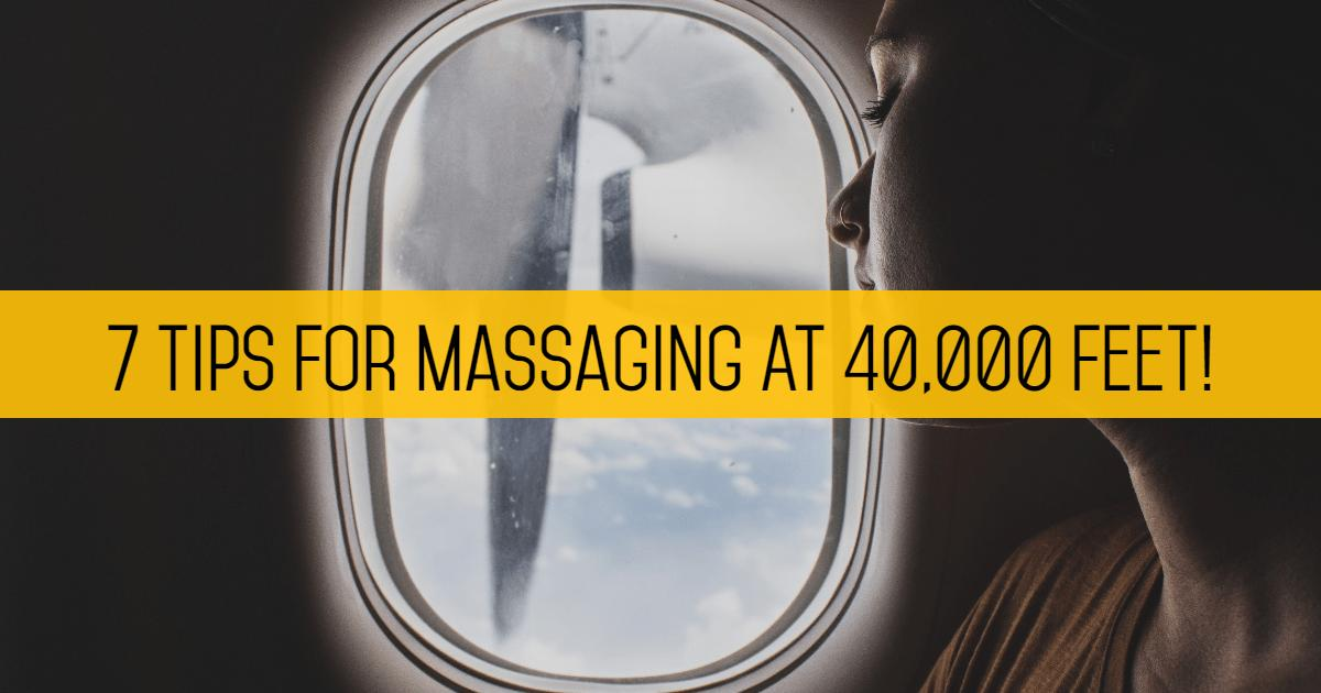 Massaging At 40,000 Feet!