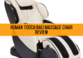 Human Touch Bali Massage Chair Review