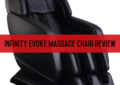 Infinity Evoke Massage Chair Review