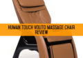 Human Touch Volito Massage Chair Review