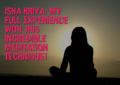 Isha Kriya Meditation Review