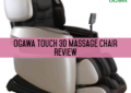 Ogawa Touch 3D Massage Chair Review