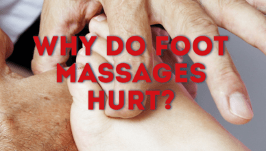 Why Do Foot Massages Hurt