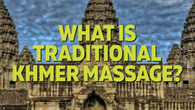 What Is Traditional Khmer Massage?