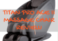 Titan Pro Ace II Massage Chair Review