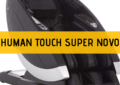 Human Touch Super Novo