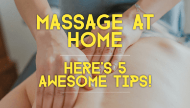 Massage At Home 5 Tips!