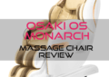 Osaki OS Monarch Massage Chair Review