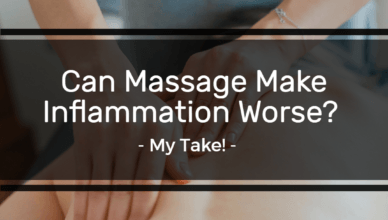 Can Massage Make Inflammation Worse