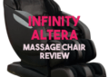 Infinity Altera Massage Chair Review