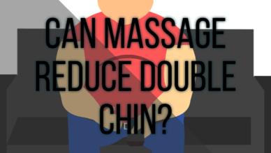 Can Massage Reduce Double Chin