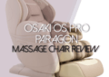Osaki OS Pro Paragon Massage Chair Review