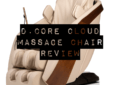 DCore Cloud Massage Chair Review