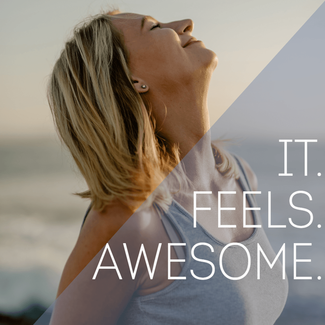 It Feels Awesome!