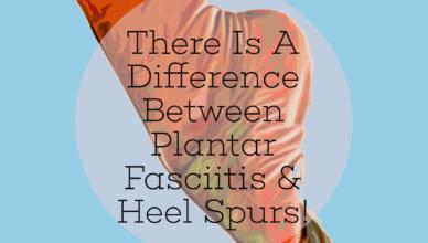 Difference Between Plantar Fasciitis Heel Spurs